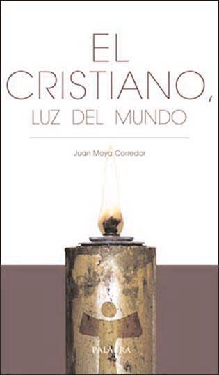 El Cristiano, luz del mundo