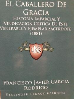 Caballero-de-Gracia-Historia-Imparcial-y-Vindicacion-Critica-de-Este-Venerable-y-Ejemplar-Sacerdote